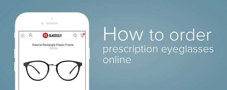 How to order prescription eyeglasses online